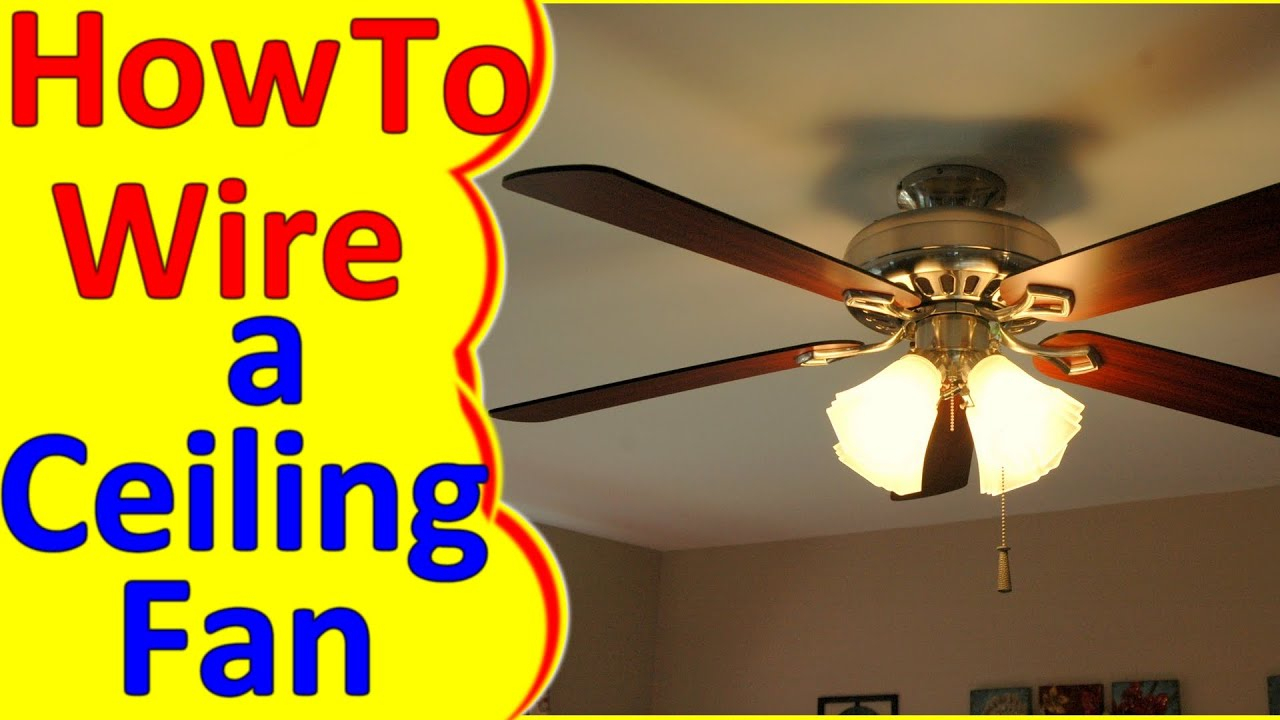Ceiling Fan Wiring Diagram Installation - Youtube - Trailer Light Wiring Diagram Australia