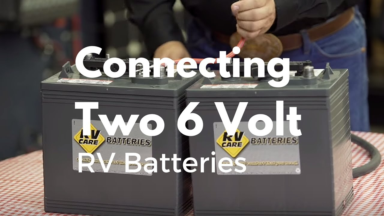 How To Connect Two 6 Volt Rv Batteries - Youtube - Camper Trailer Battery Wiring Diagram