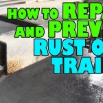 How To Repair And Prevent Rust On A Trailer   Youtube   Karavan Trailer Wiring Diagram