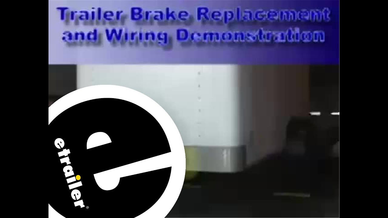 Trailer Brakes And Wiring Installation - Etrailer - Youtube - Dexter Trailer Brakes Wiring Diagram