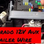 Trailer Power Wiring 2007 To 2013 Chevy Silverado 12 Volt Auxiliary   Trailer Wiring Diagram For 2007 Chevy Silverado